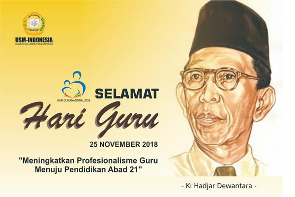 Selamat Hari Guru Nasional Humas Usm Indonesia